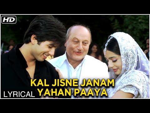 Kal Jisne Janam Yahan Paaya   Lyrical Song   Vivah Hindi Movie   Shahid Kapoor, Amrita Rao