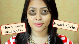 How to Cover Dark Circles & Acne/ Dark Spots/ Pimples