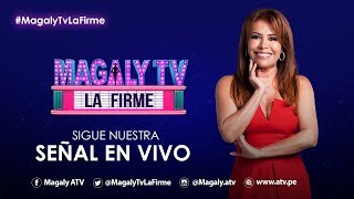 #MagalyTvLaFirme - EN VIVO   Programa 13/11/2019