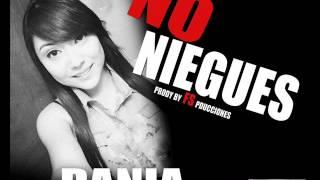 No Niegues - Dania Zapata - FS Producciones.