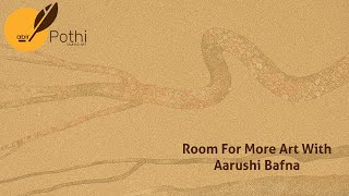 Room For More Art with Aarushi Bafna