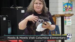 Hoots and Howls Visit Columbia Elementary - 5-21-19