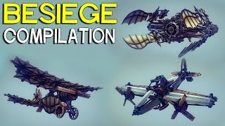 ►Besiege Compilation - Flyers Old & New