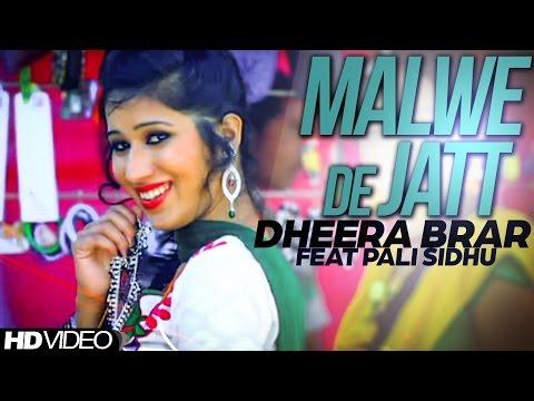 Malwe De Jatt  Dheera Brar Pali Sidhu