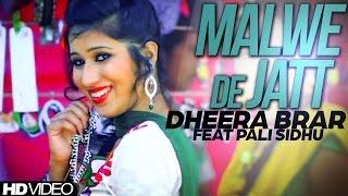 Malwe De Jatt  Dheera Brar
