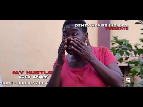 MY HUSTLE GO PAY - Mercy Johnson | New Movie | 2019 Latest Nigerian Nollywood Movie