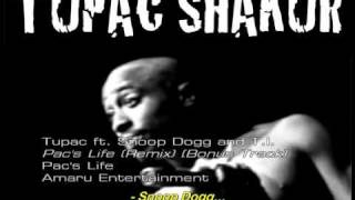 2Pac ft. Snoop Dogg and T.I. - ''Pac's Life (Remix)'' [Traduzido]