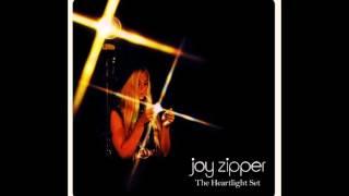 Joy Zipper - Go Tell The World