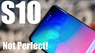 5 BIGGEST Problems With The Galaxy S10 / S10+
