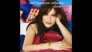 Ann Hampton Callaway / Will You Love Me Tomorrow