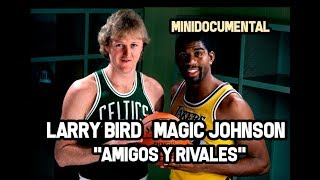 "Larry Bird & Magic Johnson   ""Amigos Y Rivales"" 