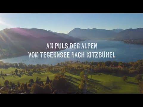 """""""Am Puls der Alpen"""" - Über die Alpen von Tegernsee nach Kitzbühel"""