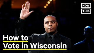 How to Vote in Wisconsin, By Caron Butler   NowThis