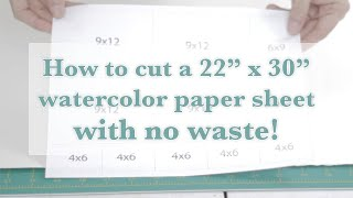 How to cut large watercolor paper sheets