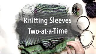Tutorial: Knitting Sleeves Two at a Time using MAGIC LOOP