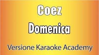 Karaoke Italiano     Coez . Domenica