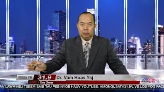 Xov Xwm nrog Dr. Vam Huas Yaj  2-28-2017