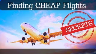 Secrets to find cheap flights (how to book cheap tickets)