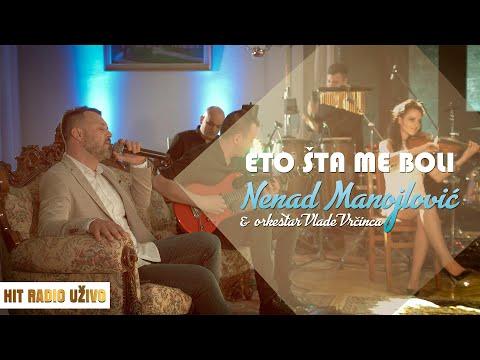 Nenad Manojlovic  - Eto sta me boli (orkestar Vlade Vrcinca)
