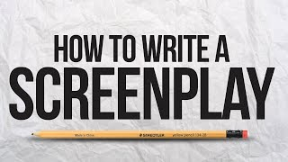 How To Write A Screenplay For A Movie :: Beginners Guide