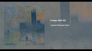 Prelude and Fugue in E minor, BWV 533