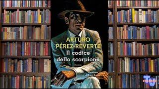 'Il codice dello scorpione - Arturo Perez Reverte' episoode image