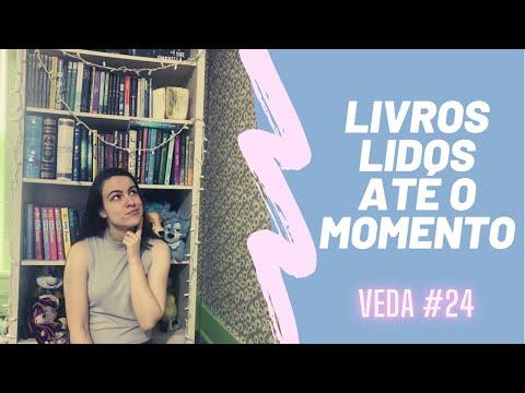 LIVROS QUE EU LI ATÉ O MOMENTO | #VEDA24 | EDUDA