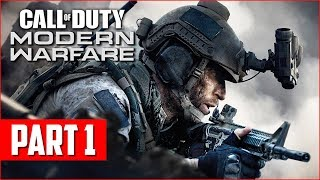 Call of Duty Modern Warfare Campaign Gameplay Walkthrough, Part 1! (COD MW PS4 Pro Gameplay)