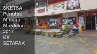 Penutup Minggu Kemerdekaan 2017 KV Setapak