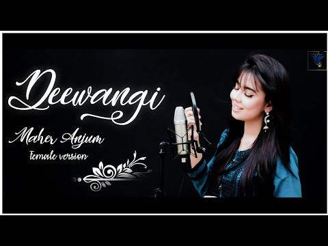 Deewangi | OST | MAHER ANJUM | Female Version | Har Pal Geo