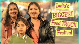 "India's BIGGEST Food TRUCK Festival ""Horn OK Please"" 