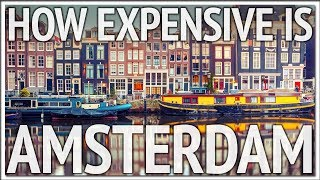 Netherlands Travel: How Expensive is Amsterdam? E472