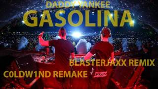Daddy Yankee - Gasolina (Blasterjaxx Remix)[Extended Mix]
