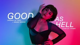 Lizzo   Good As Hell (feat. Ariana Grande)[Remix] Cover By Tangmo