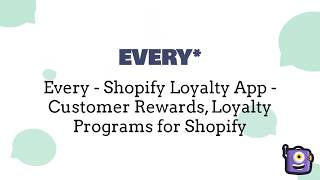 John Wantz Founded EVERY* a Shopify Loyalty App