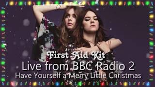 First Aid Kit - Have Yourself A Merry Little Christmas (Lyrics)