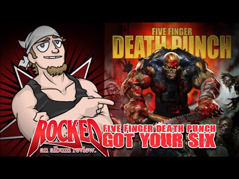 Rocked Album Review: Five Finger Death Punch – Got Your Six