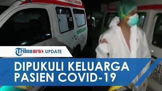 Viral Video Sopir Ambulans Pengantar Jenazah Covid-19 di Minahasa Utara Dipukuli Keluarga Pasien