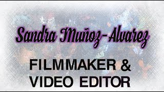 Wandsworth Creatives: Sandra Munoz, Filmmaker & Video Editor