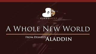 ZAYN, Zhavia Ward   A Whole New World (End Title) Aladdin   HIGHER Key (Piano Karaoke  Sing Along)