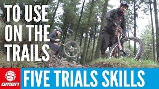5 Trials Skills To Use On The Trails | Mountain Bike Skills