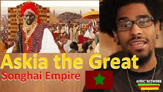 Askia the Great (Askia Muhammad I) - West African Ruler: 1443–1538