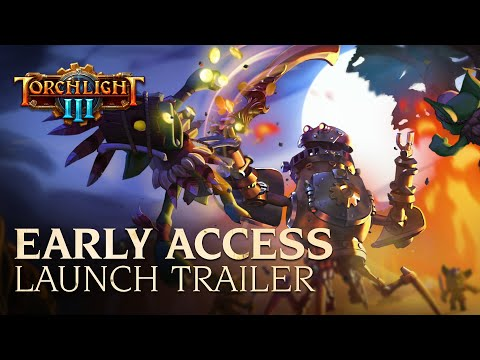 Torchlight III Is Now Available On Steam Early Access