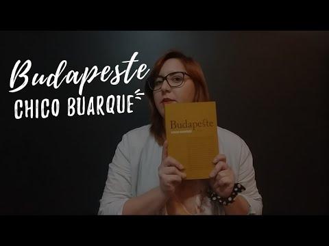 Resenha #4 ? Budapeste ? Chico Buarque
