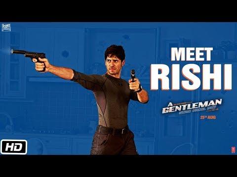Meet Rishi | A GENTLEMAN - Sundar, Susheel, Risky | Sidharth | Jacqueline | Raj & DK