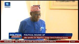 Obasanjo Speaks On Nigeria's Image Amid Political Drama | Politics Today |