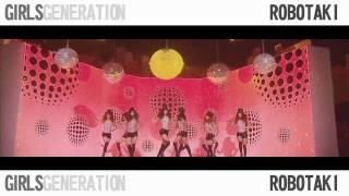 Girls' Generation 소녀시대 (SNSD) - Show! Show! Show! (Robotaki Remix)
