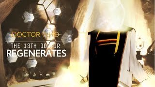Doctor Who | The 13th Doctor Regenerates
