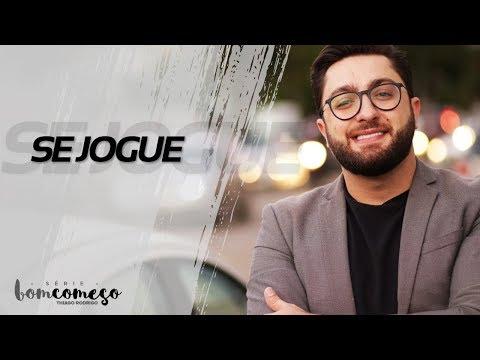 Se jogue / Thiago Rodrigo ( Série Bom Começo )