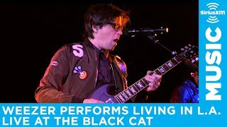 "Weezer Performs ""Living In L.A."" LIVE At The Black Cat For SiriusXM"